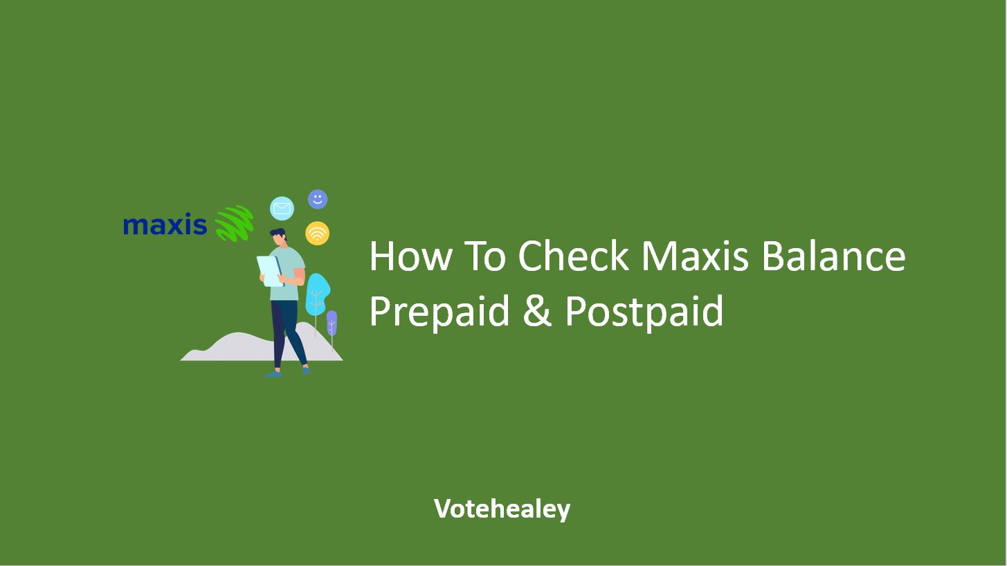 How To Check Maxis Balance