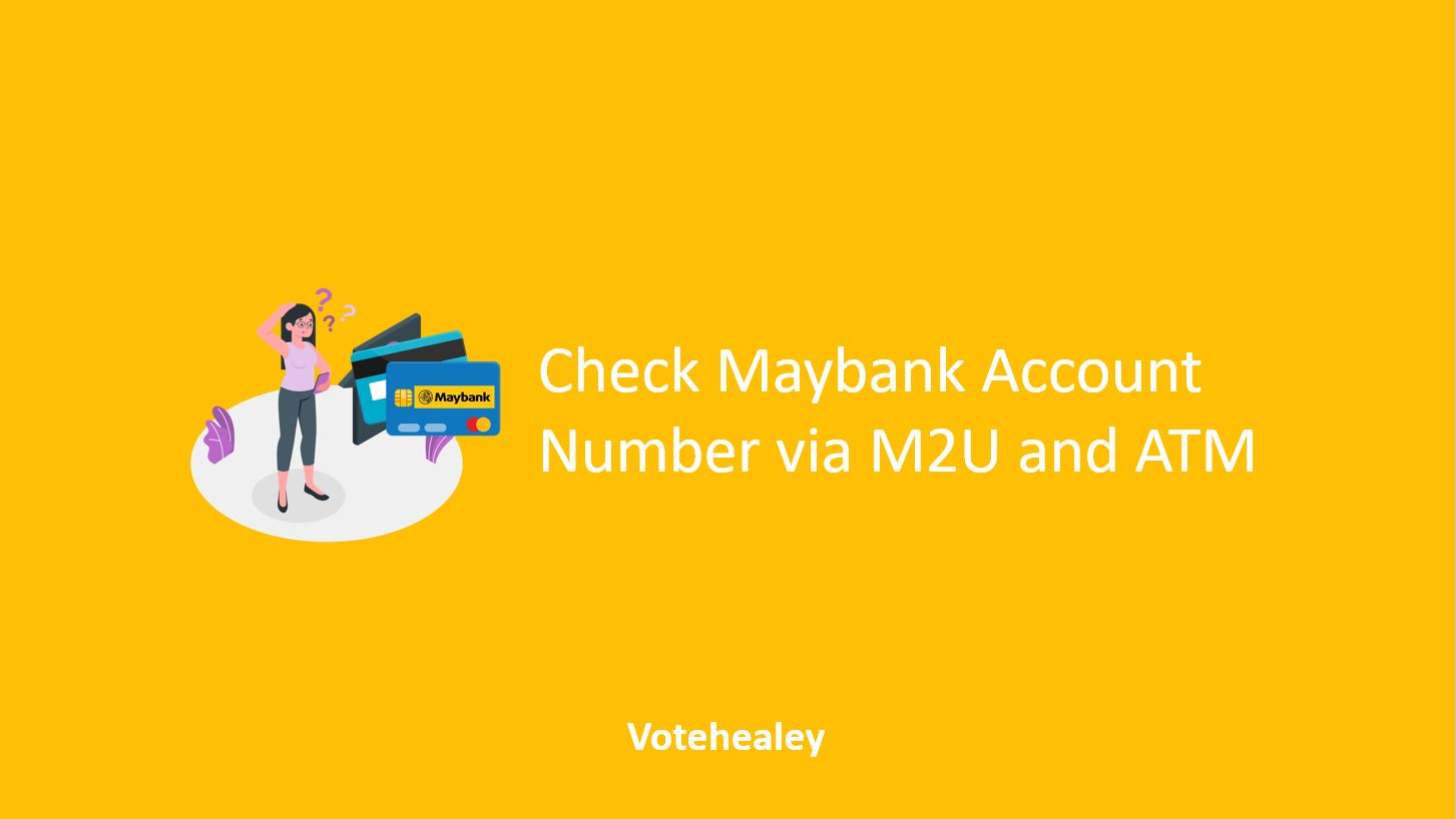 How To Check Maybank Account Number