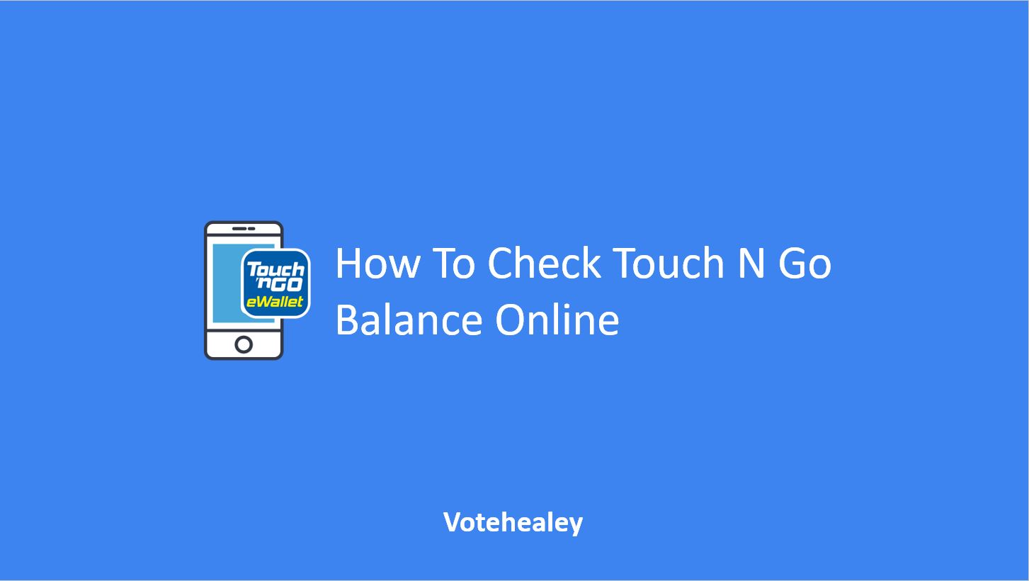 How To Check Touch N Go Balance Online