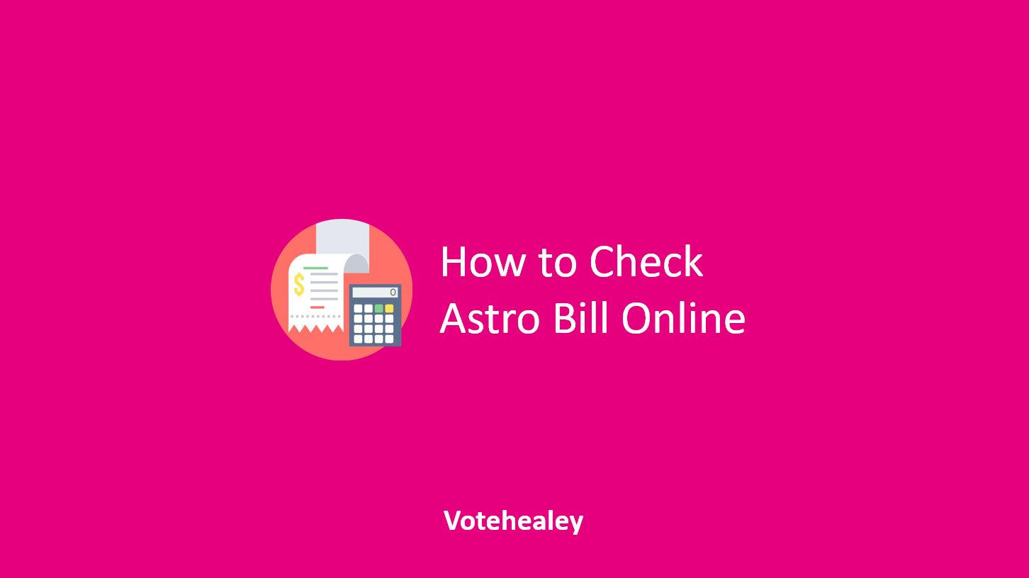 How to Check Astro Bill Online