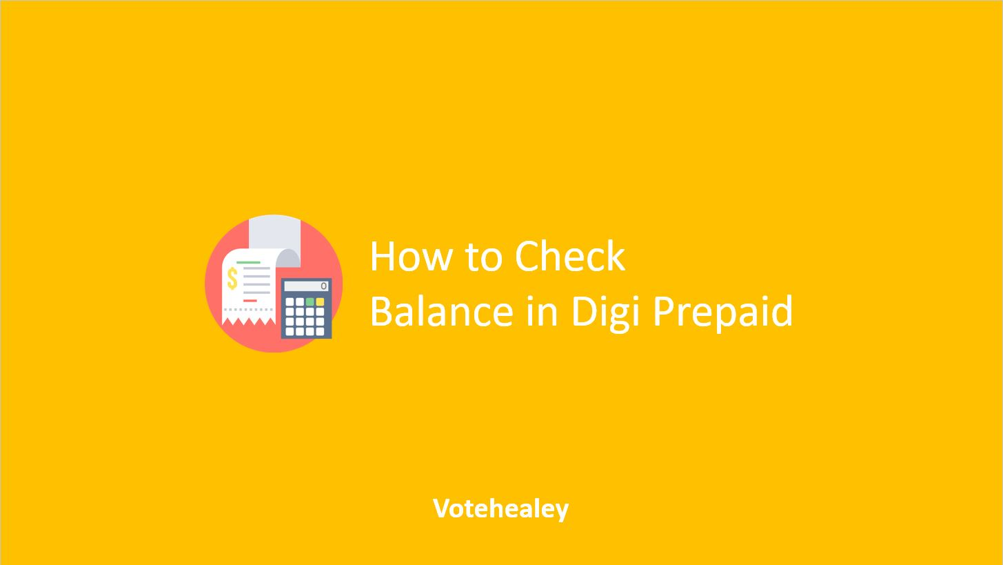 How to Check Balance in Digi Prepaid
