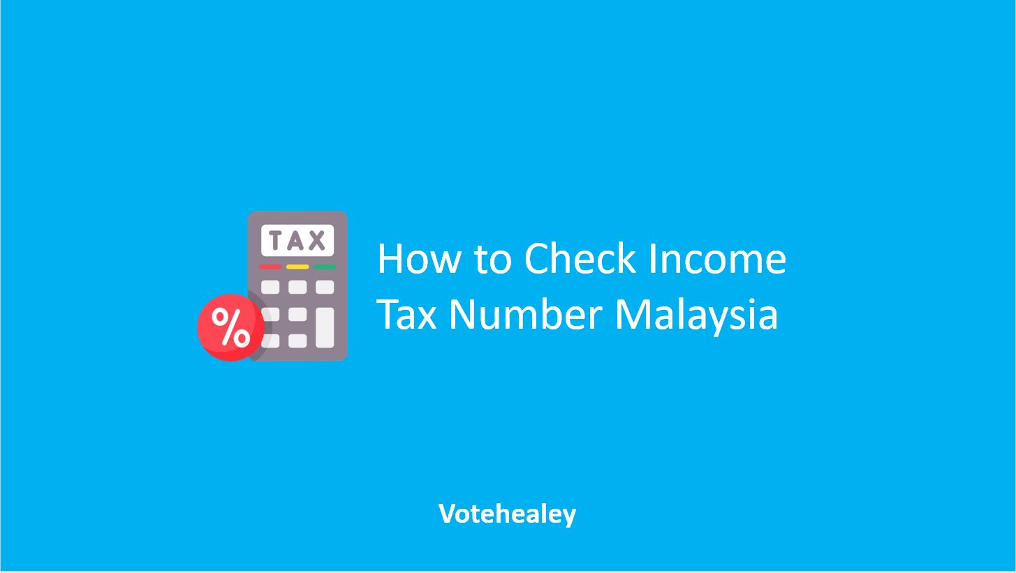How to Check Income Tax Number Malaysia