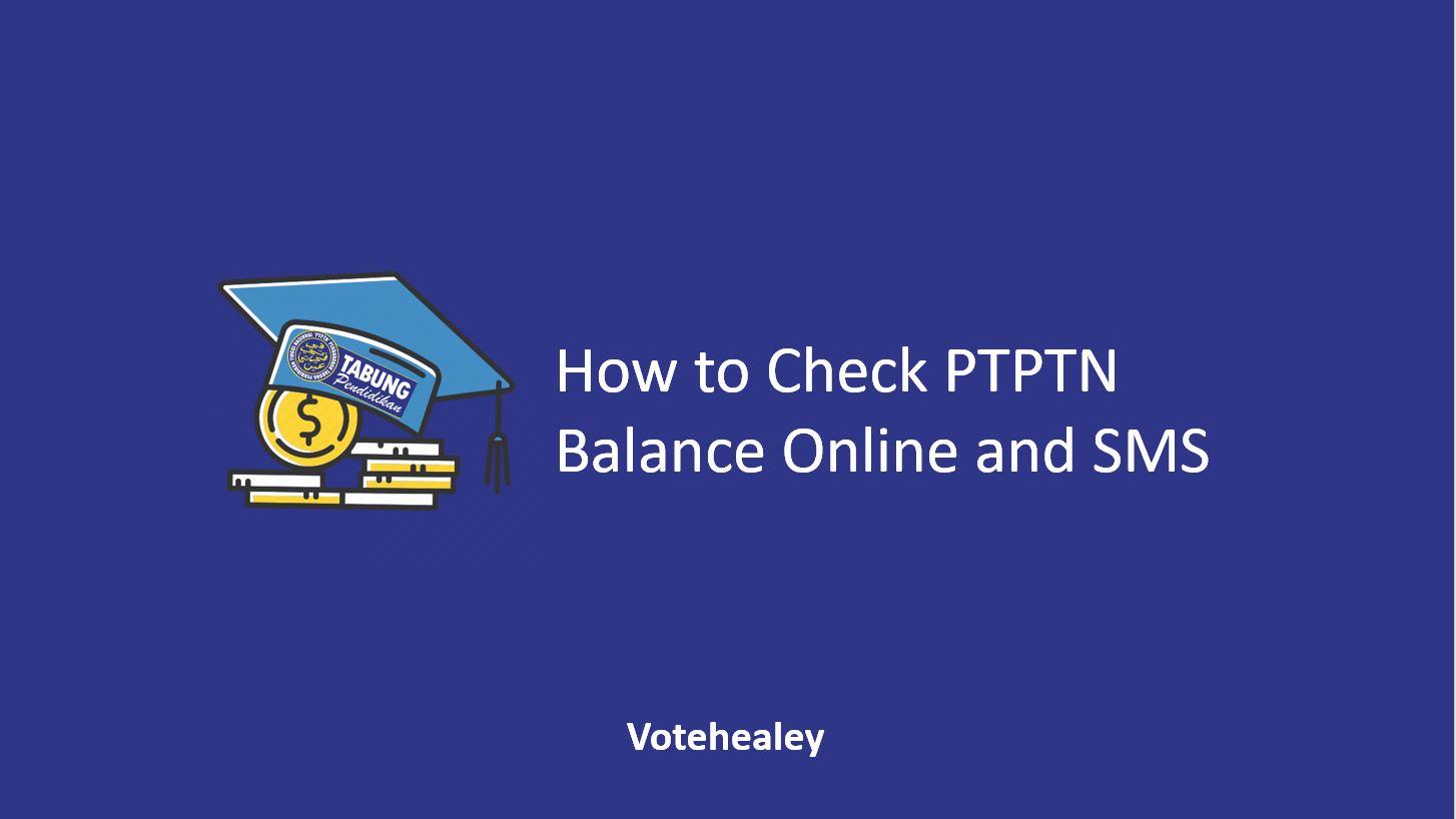 How to Check PTPTN Balance