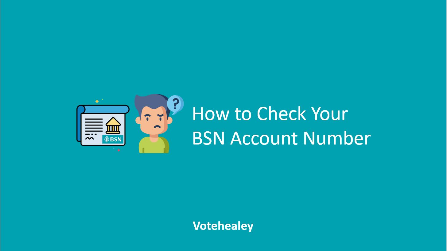 How to Check Your BSN Account Number