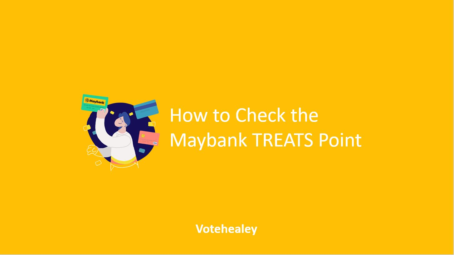 How to Check the Maybank TREATS Point