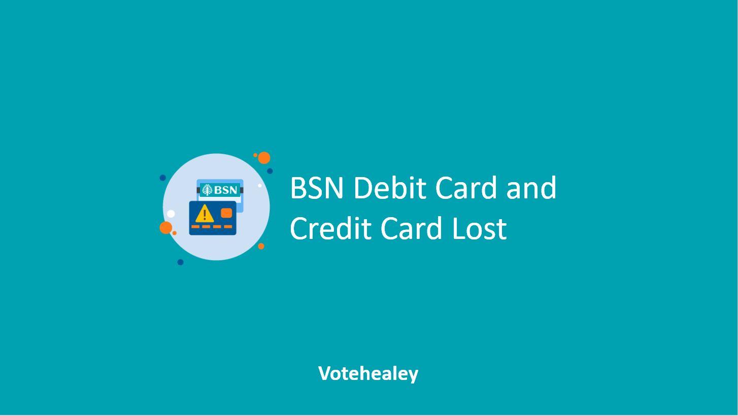 BSN Debit Card Lost