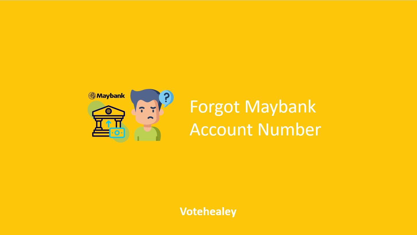 Forgot Maybank Account Number