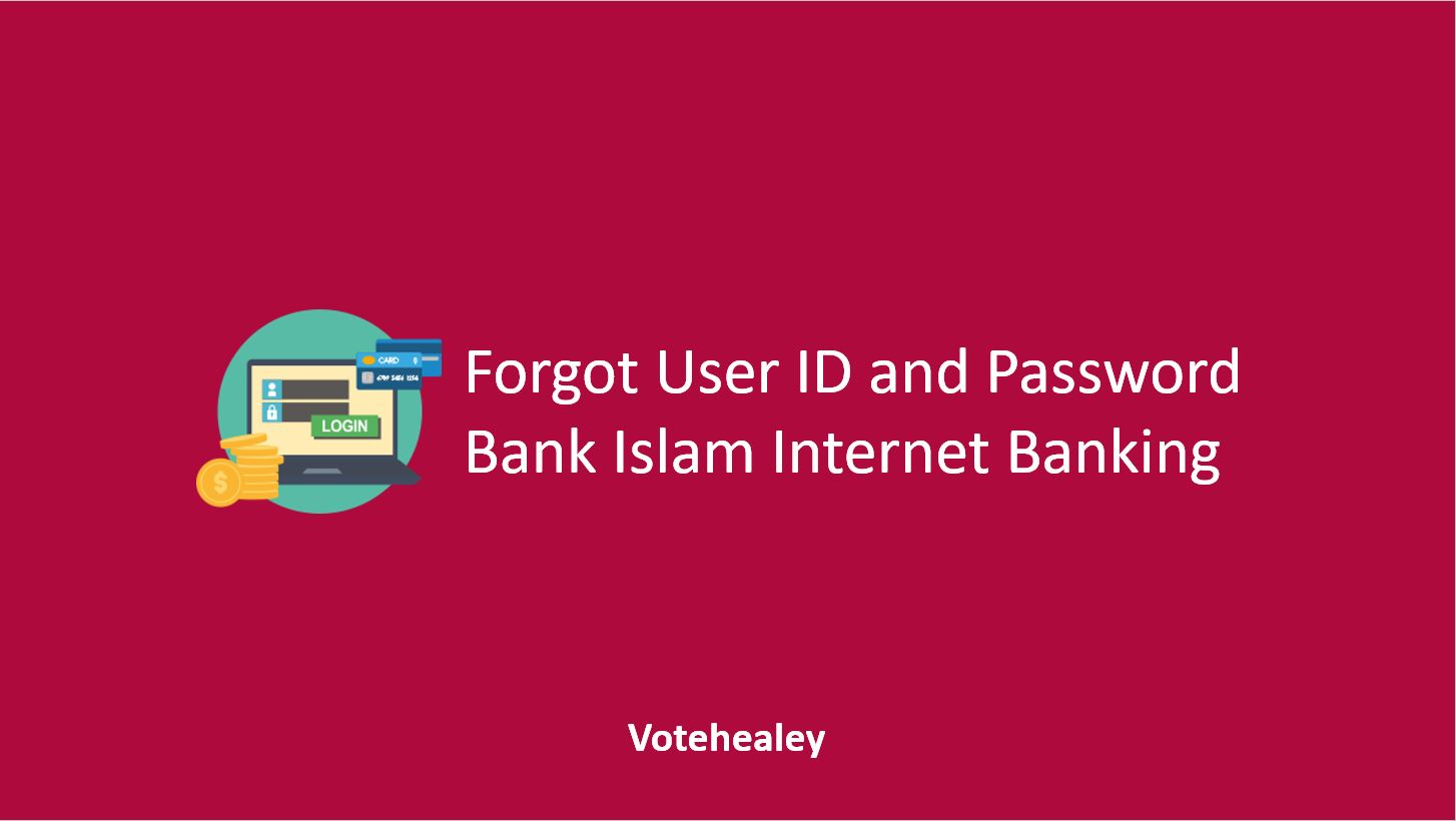 Forgot User ID and Password Bank Islam