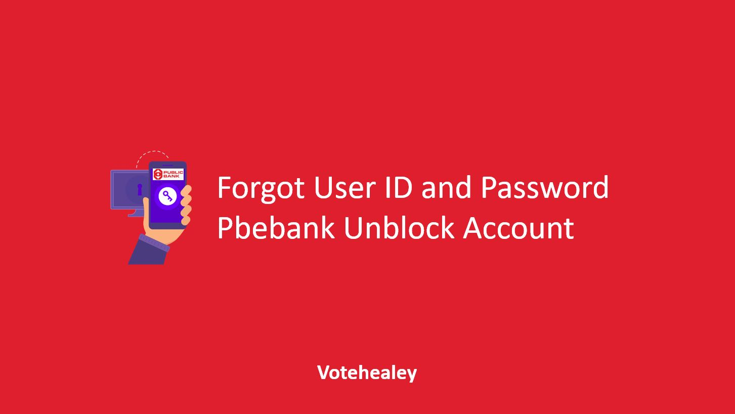 Forgot User ID and Password Pbebank