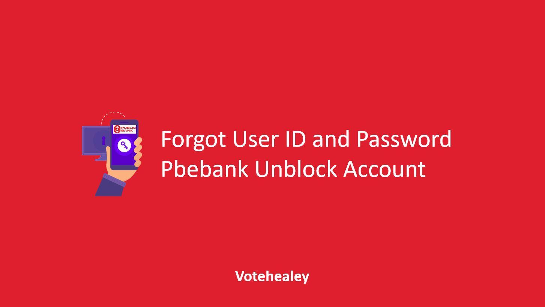 Forgot User ID and Password Pbebank