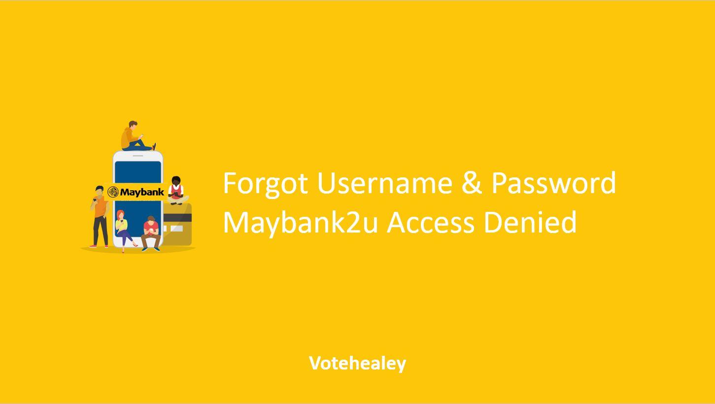 Forgot Username Password Maybank2u