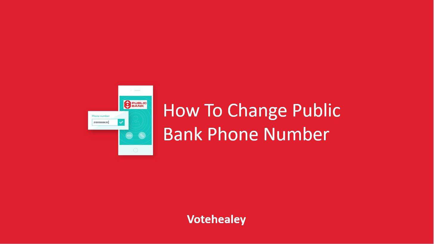 How To Change Public Bank Phone Number