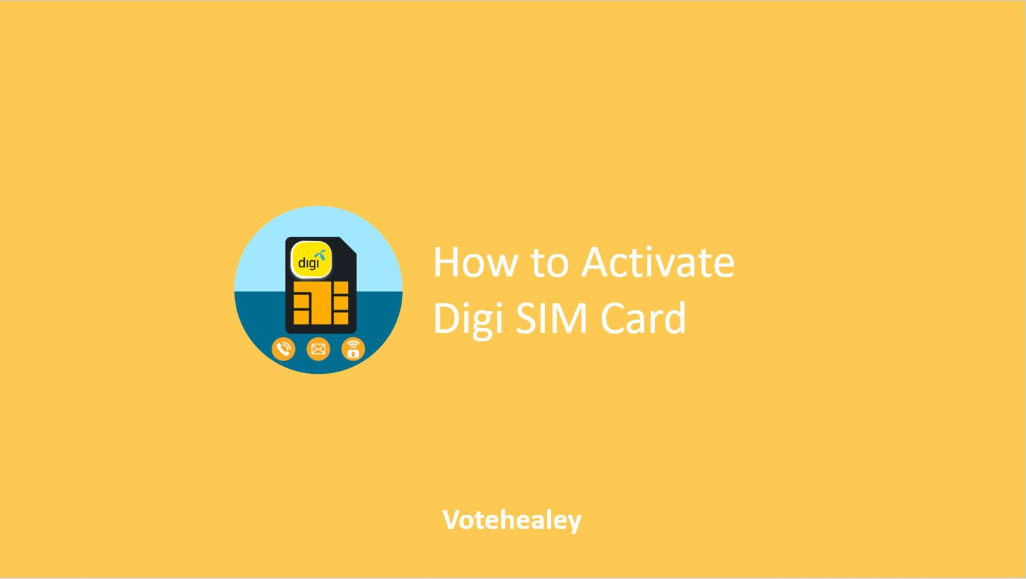 How to Activate Digi SIM Card