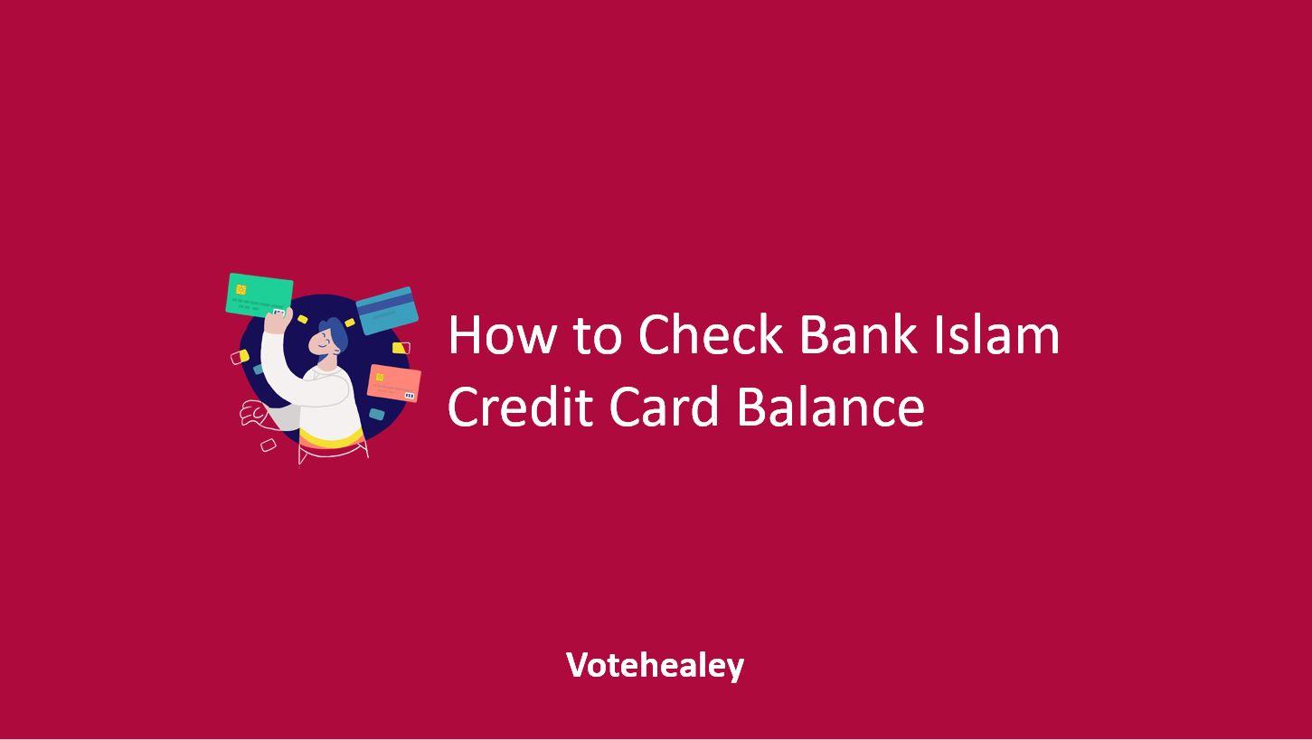 How to Check Bank Islam Credit Card Balance