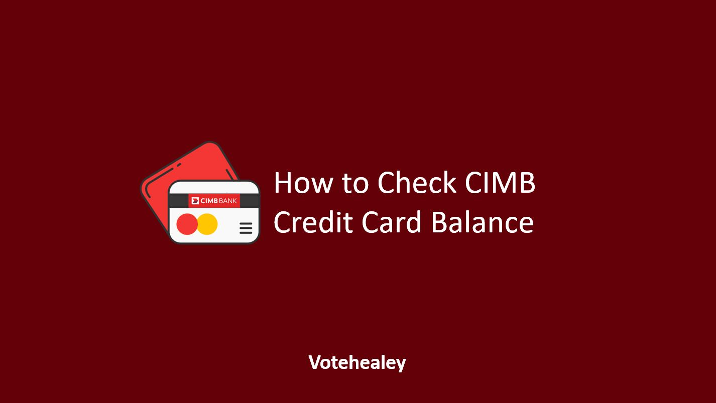 How to Check CIMB Credit Card Balance