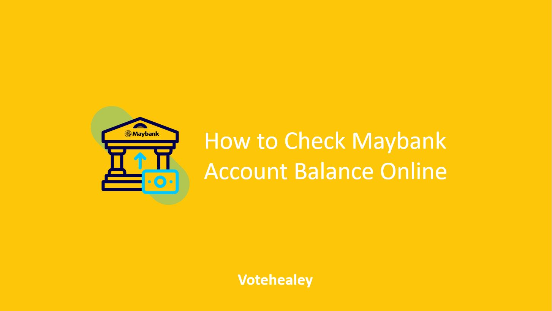 How to Check Maybank Account Balance