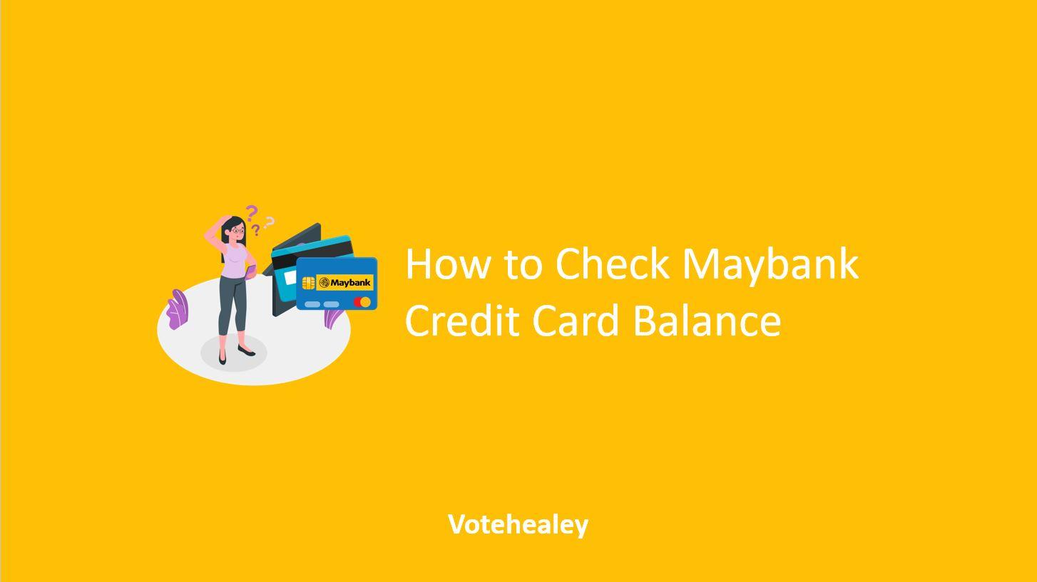 How to Check Maybank Credit Card Balance