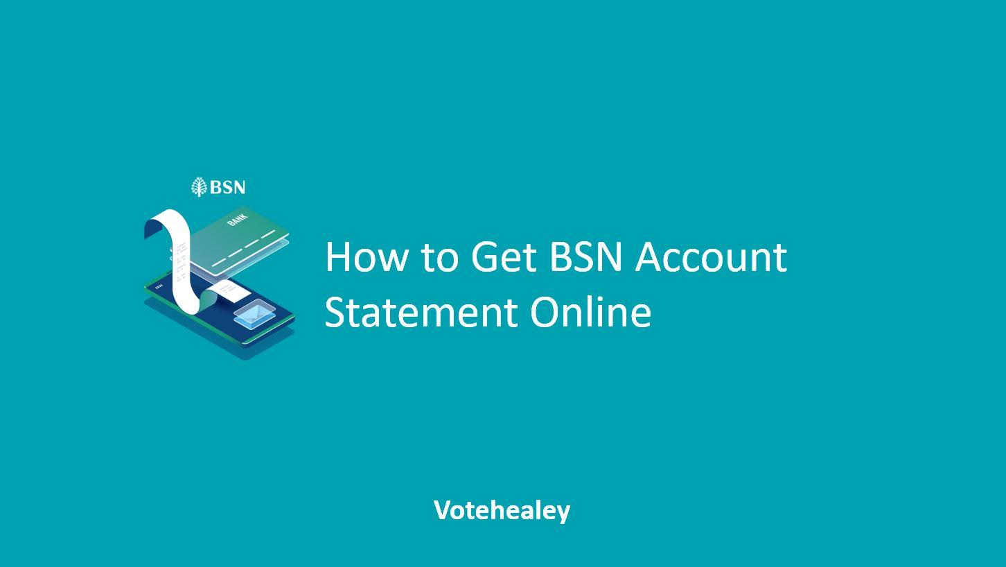 How to Get BSN Account Statement Online
