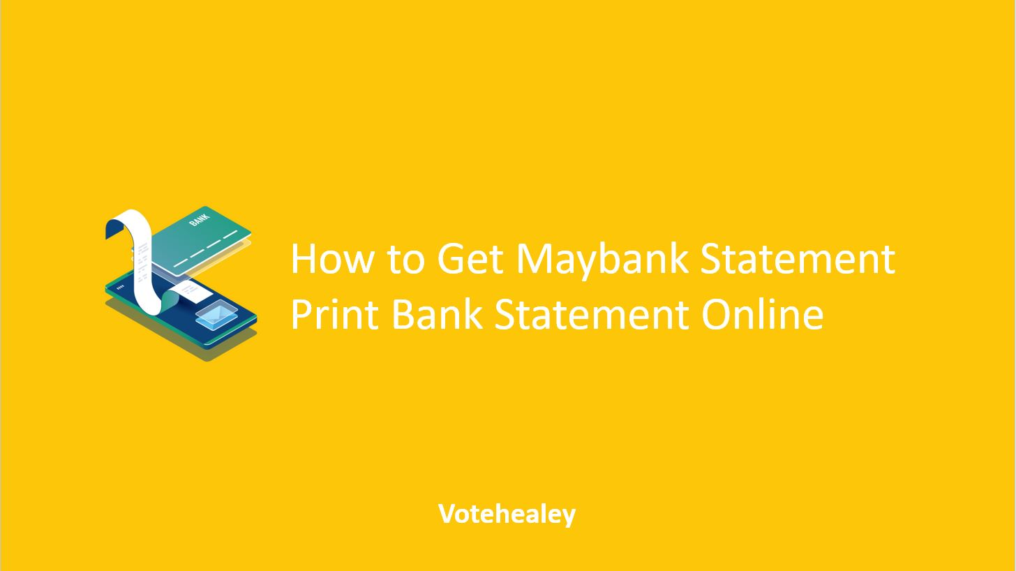 How to Get Maybank Statement