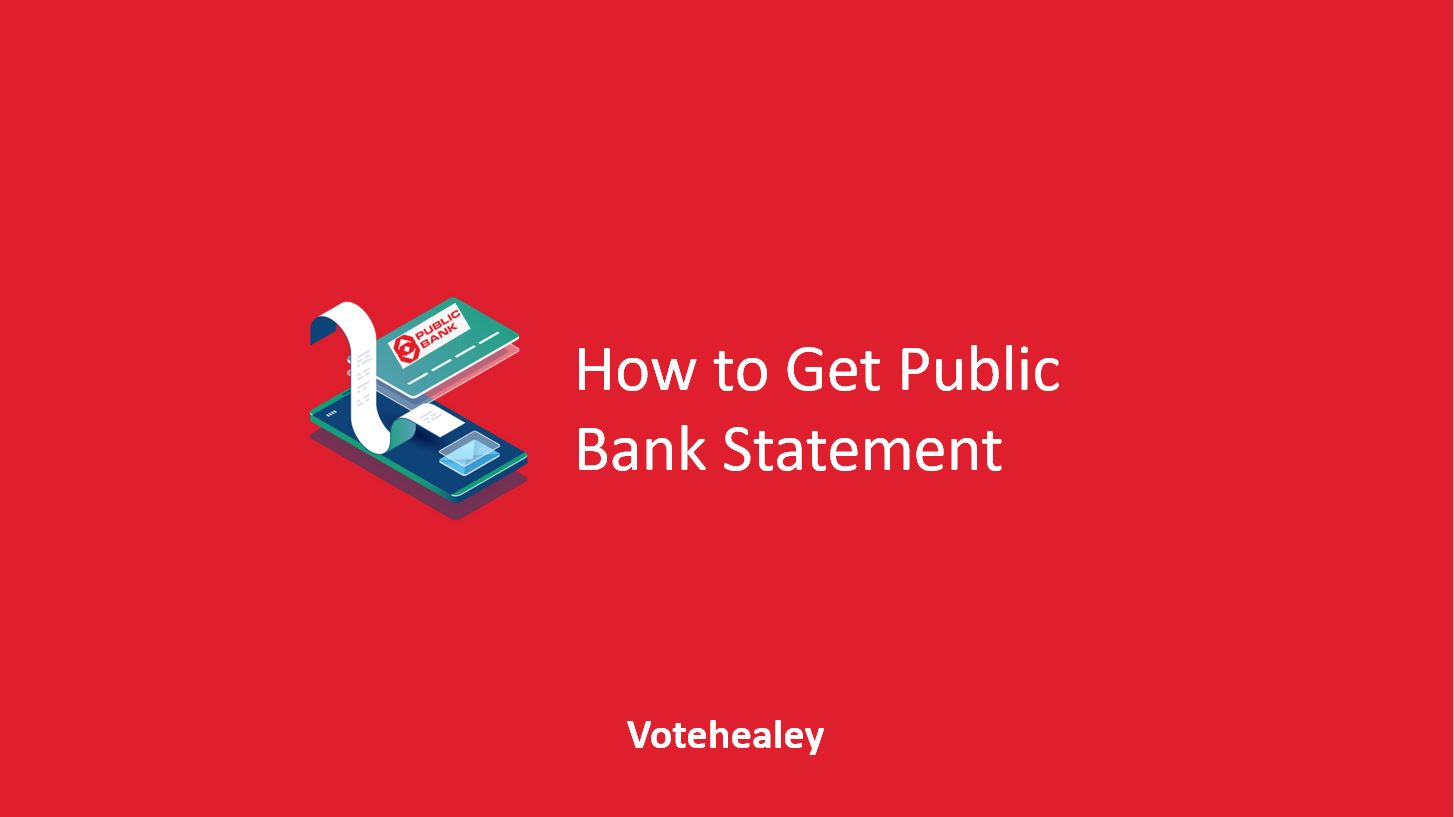 How to Get Public Bank Statement
