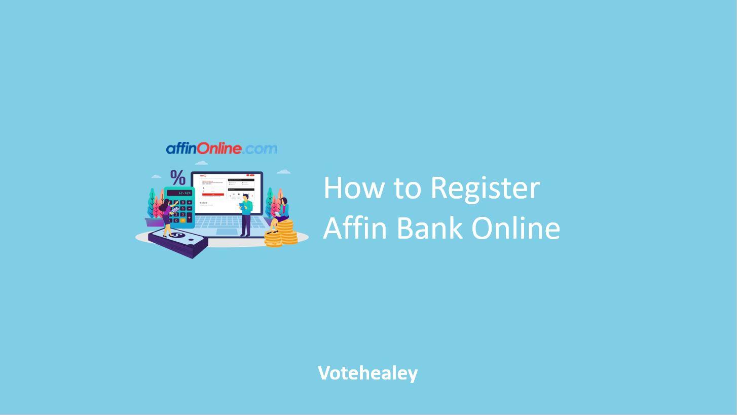 How to Register Affin Bank Online