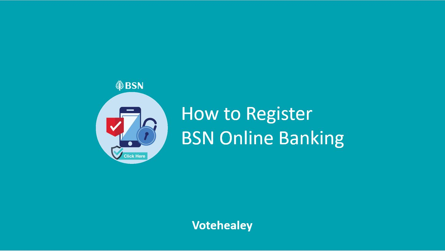 How to Register BSN Online Banking