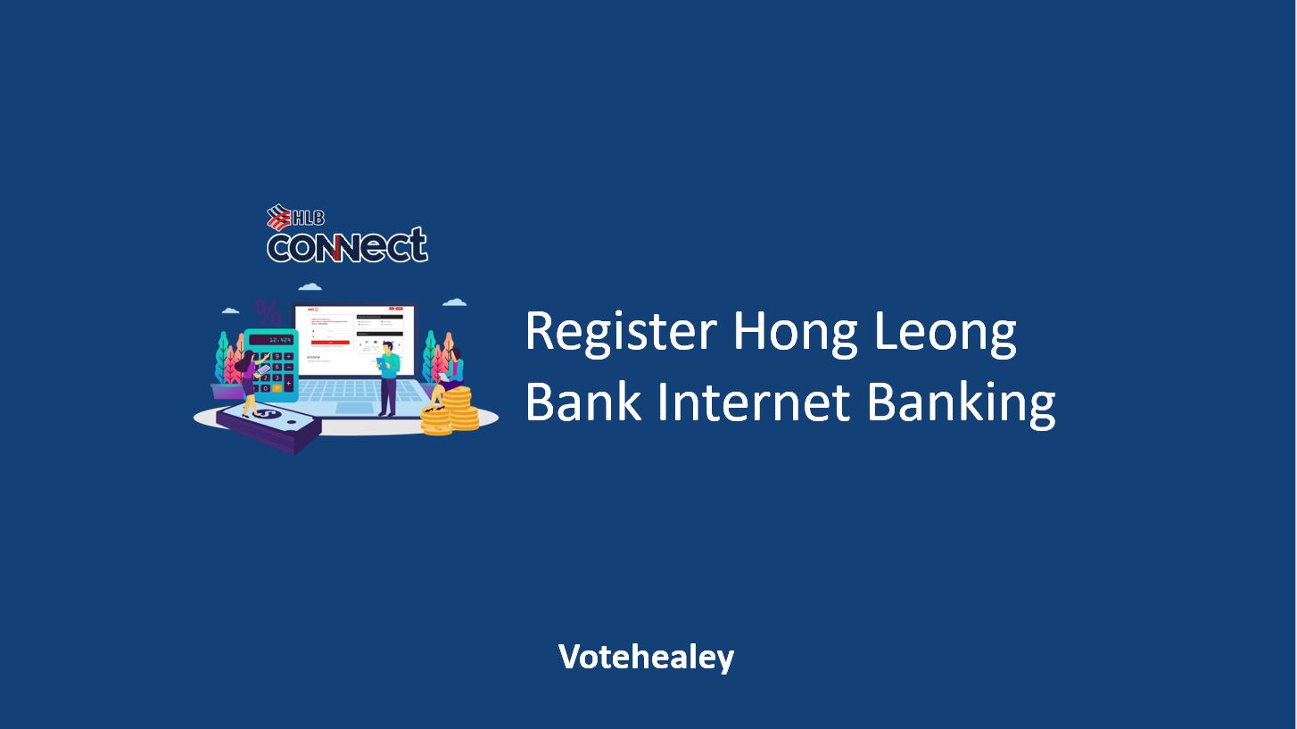 Register Hong Leong Bank Internet Banking