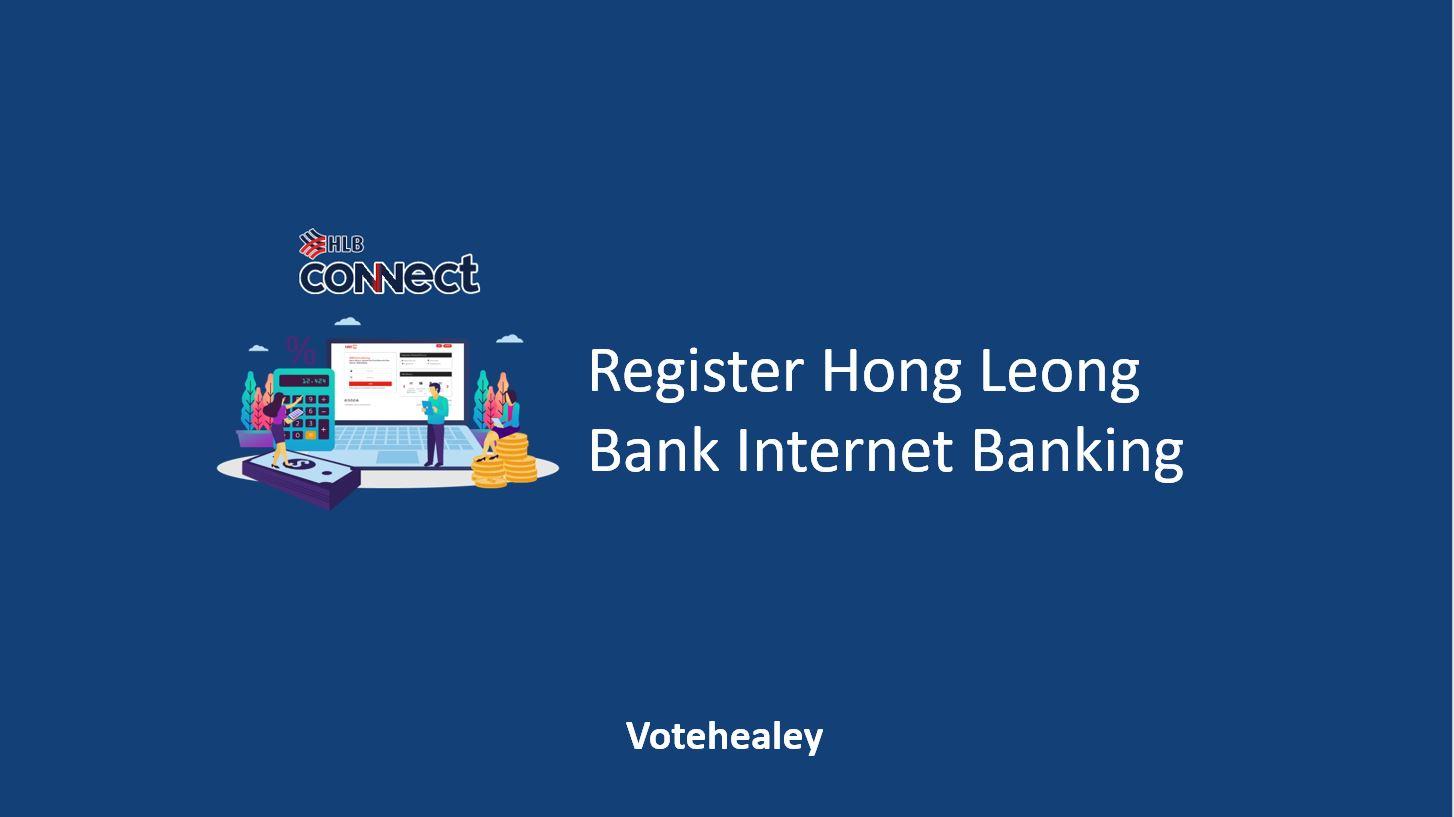 Register Hong Leong Bank Internet Banking