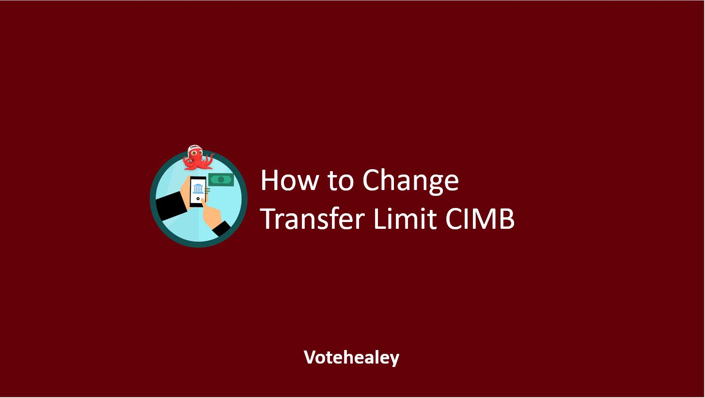 How to Change Transfer Limit CIMB