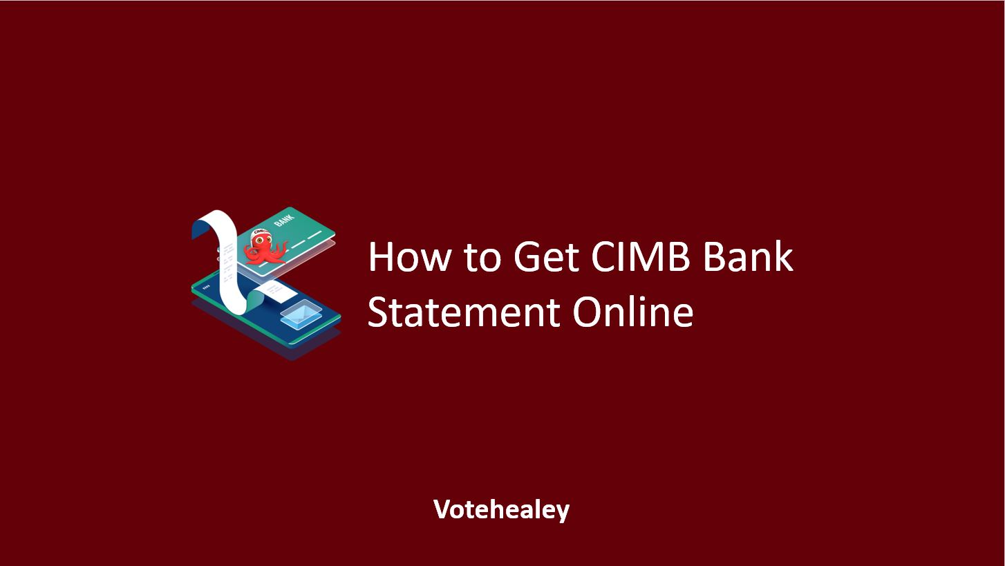 How to Get CIMB Bank Statement