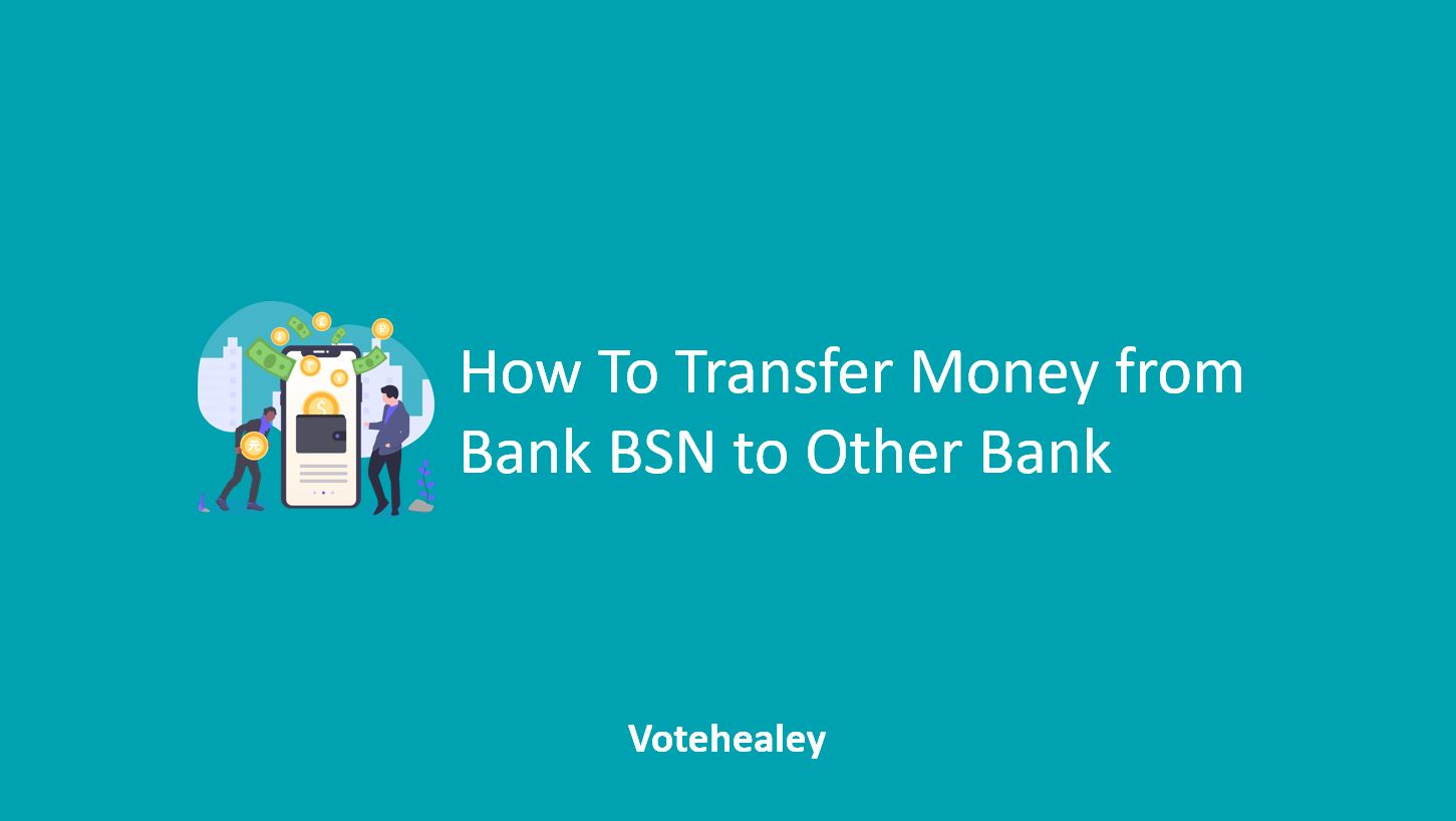 How To Transfer Money from Bank BSN to Other Bank
