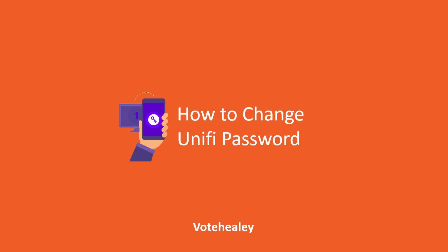 How to Change Unifi Password