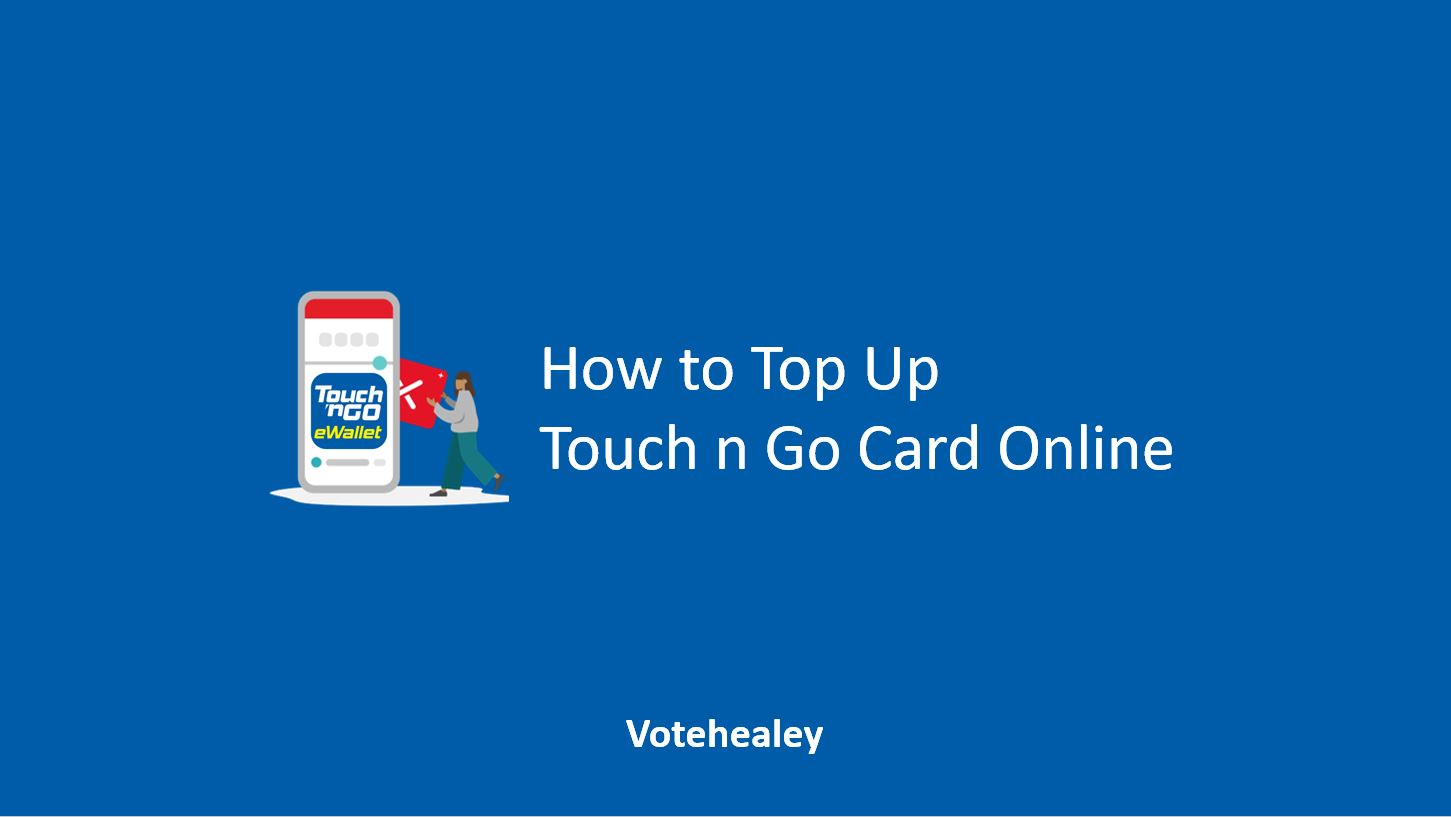 How to Top Up Touch n Go Card Online
