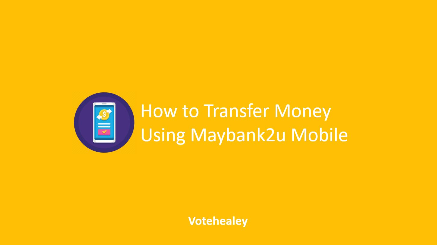 How to Transfer Money Using Maybank2u Mobile