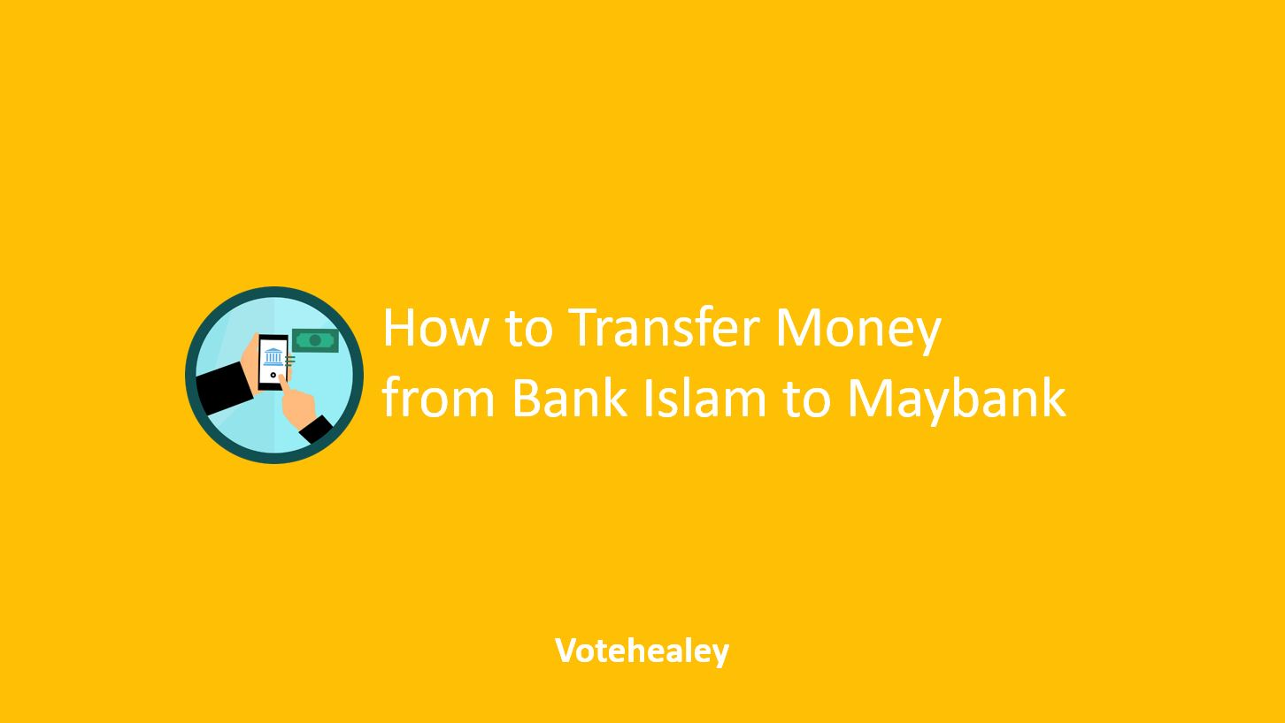 How to Transfer Money from Bank Islam to Maybank