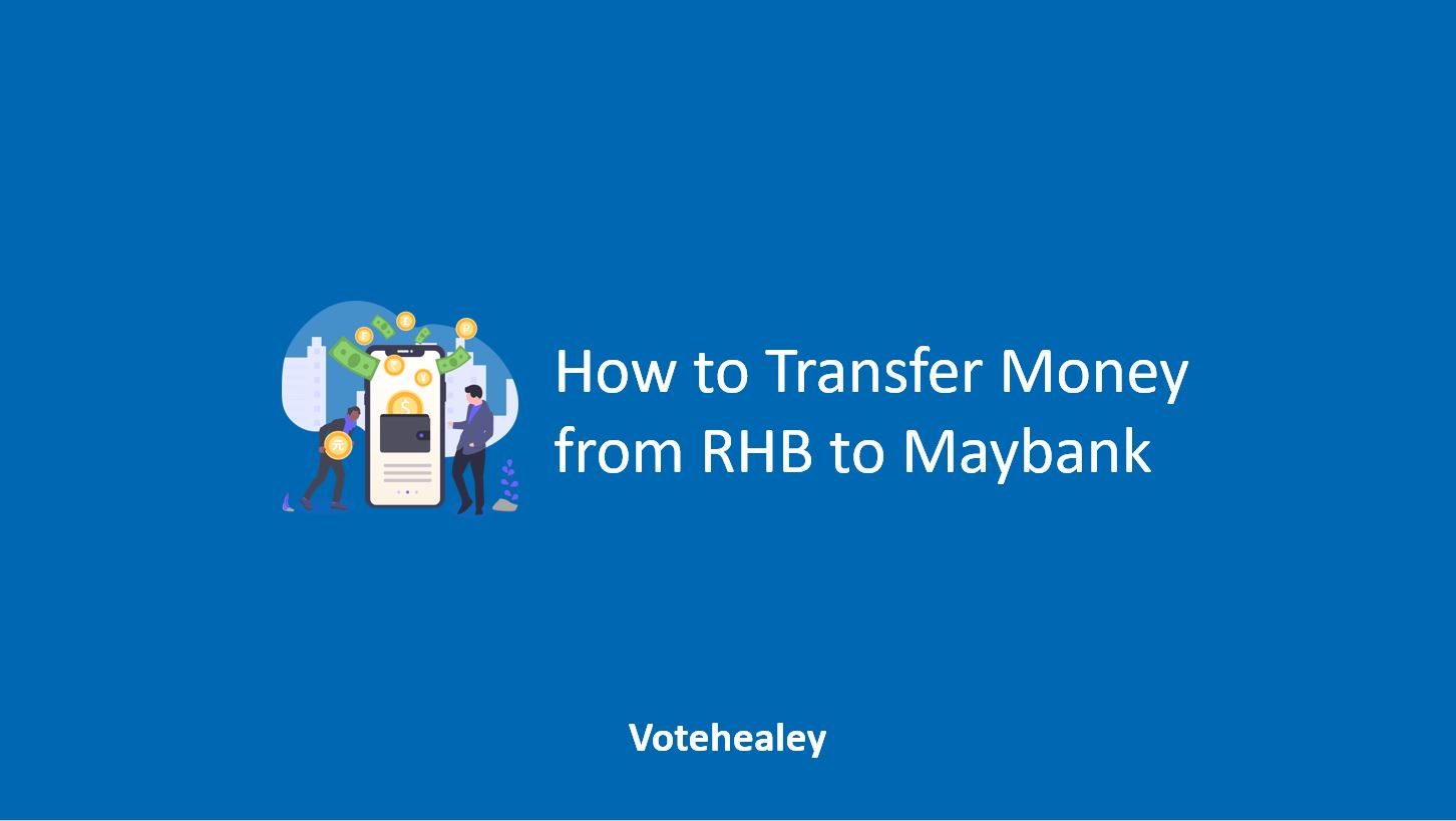 How to Transfer Money from RHB to Maybank