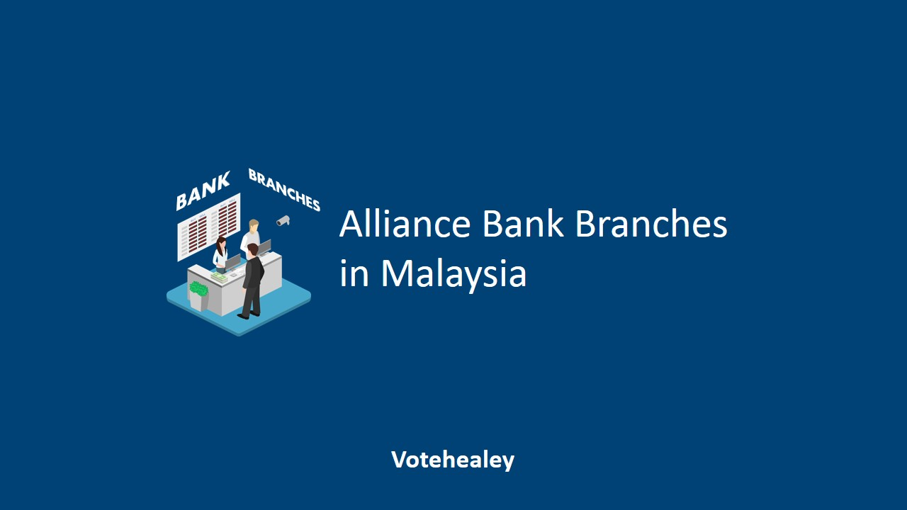 Alliance Bank Branches in Malaysia