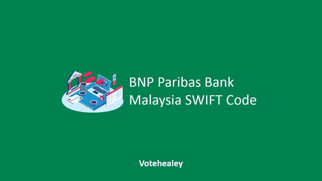 BNP Paribas Malaysia SWIFT Code