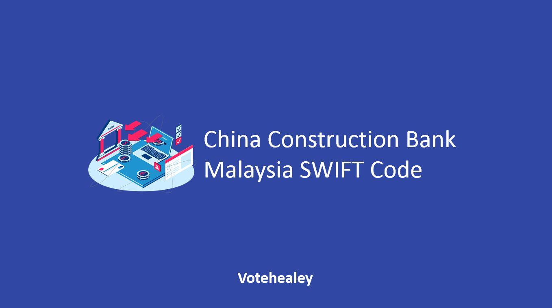 China Construction Bank Malaysia SWIFT Code