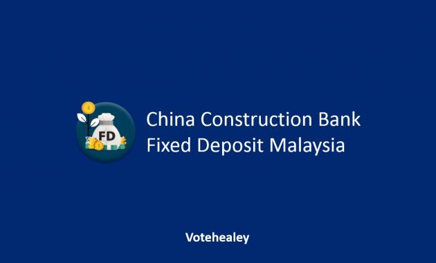 China Construction Fixed Deposit Malaysia