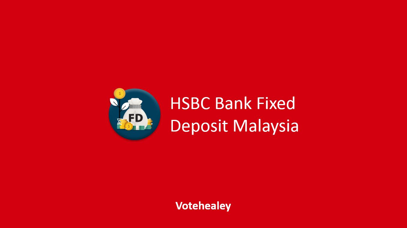 HSBC Bank Fixed Deposit Malaysia