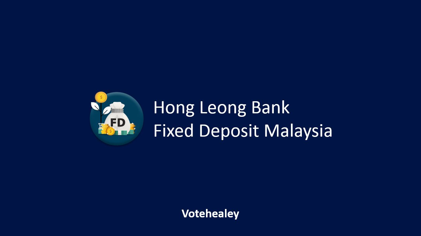 Hong Leong Bank Fixed Deposit Malaysia