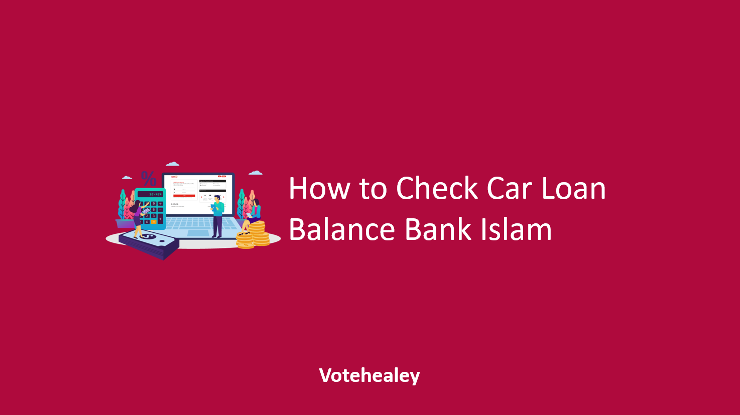 How to Check Car Loan Balance Bank Islam
