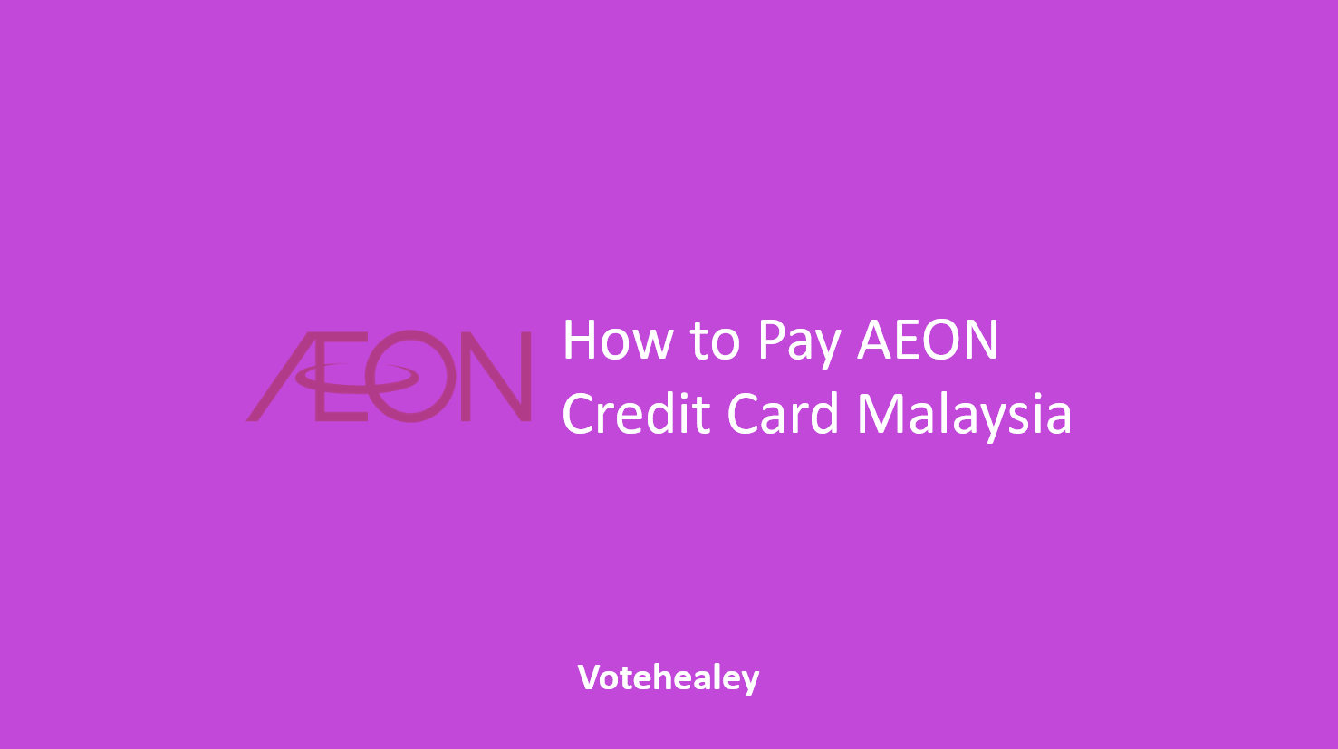 How to Pay AEON Credit Card Malaysia