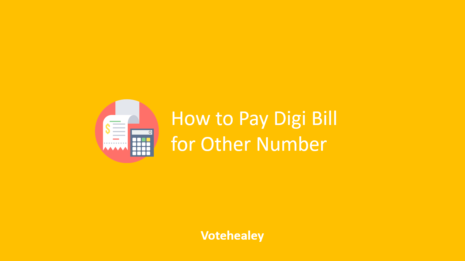 How to Pay Digi Bill for Other Number