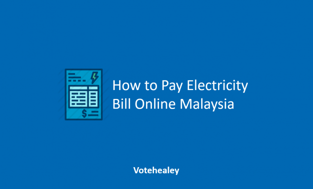 How to Pay Electricity Bill Online Malaysia