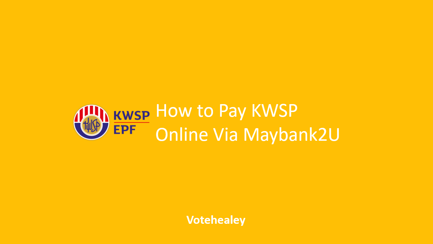 How to Pay KWSP Online Via Maybank2U