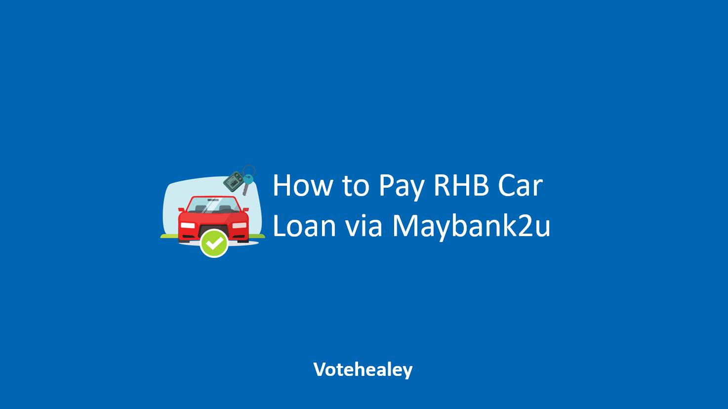 How to Pay RHB Car Loan via Maybank2u