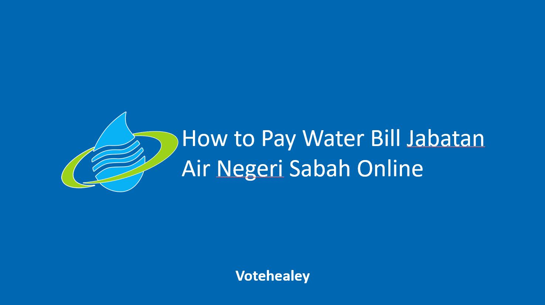 How to Pay Water Bill Jabatan Air Negeri Sabah Online