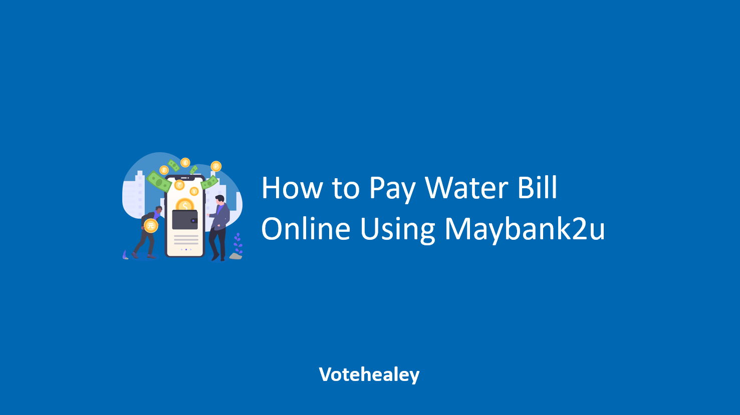 How to Pay Water Bill Online Using Maybank2u